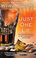 Just One Lie (Just One Night) by Kyra Davis (2015-07-28)