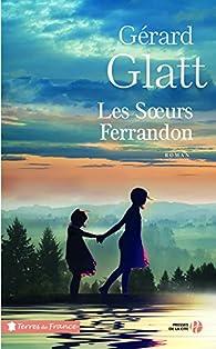 Les soeurs Ferrandon par Gérard Glatt