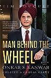 #9: The Man Behind the Wheel: How Onkar S. Kanwar Created a Global Giant