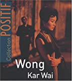 Wong Kar Wai de Tobin. Yann (2008) Broché
