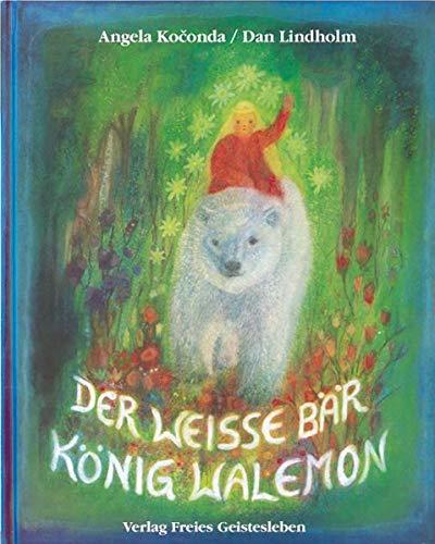 Der weisse Bär König Walemon: Ein norwegisches Märchen (Geschichte Könige Der Drei)
