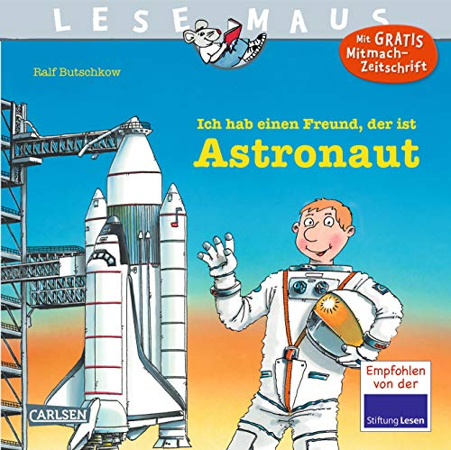 LESEMAUS 25: Ich hab einen Freund, der ist Astronaut (25)