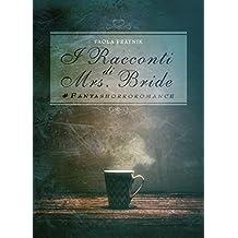 I Racconti Di Mrs. Bride: #Fantashorroromance