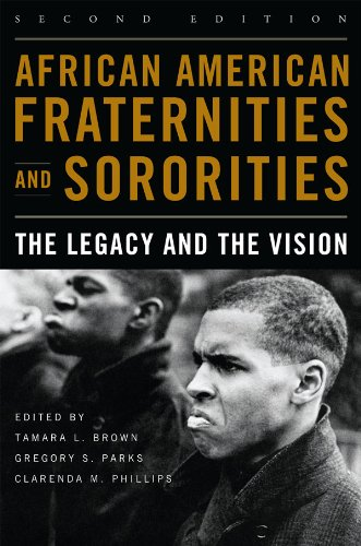 African American Fraternities and Sororities: The Legacy and the Vision (English Edition)