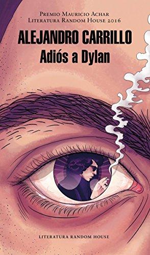 Adiós a Dylan (Premio Mauricio Achar)