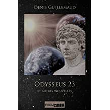 Odysseus 23 et autres nouvelles