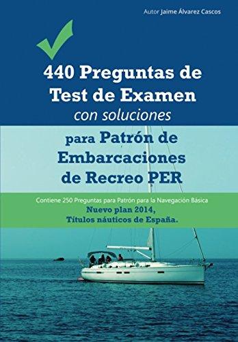 440-preguntas-de-examen-de-patron-de-embarcaciones-de-recreo-por-temas-con-soluciones-desde-la-unida
