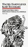 Christoph Kolumbus oder Die Entdeckung Amerikas. Kom?die in sechs Bildern und einem Vorspiel