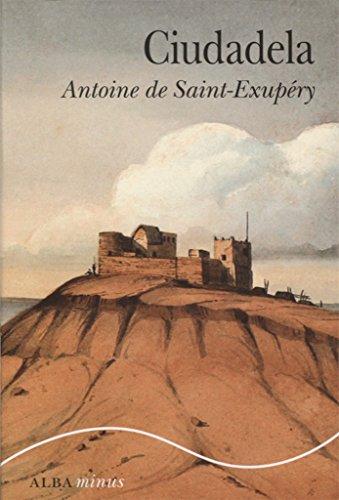 Ciutadella (Minus) por Antoine de Saint-Exupéry