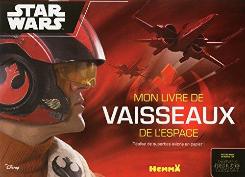 Disney Star Wars - Voyage vers l'Episode VII - Paper Planes