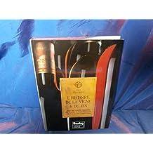 L'histoire de la vigne & du vin