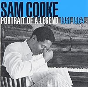 Sam Cooke - Portrait Of A Legend 1951–1964