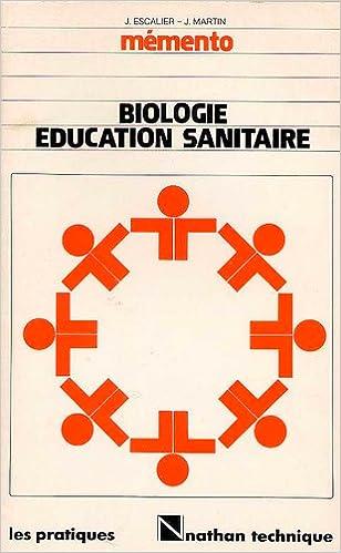Lire Biologie éducation sanitaire, CAP BEP : mémento pdf, epub
