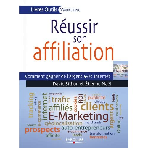 Réussir son affiliation (Livres outils - Marketing)