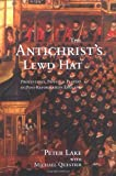 Image de The Antichrist's Lewd Hat: Protestants, Papists and Players in Post-Reformation England