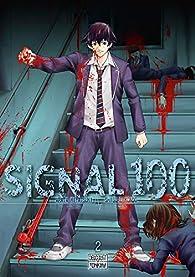 Signal 100, tome 2 par Arata Miyatsuki
