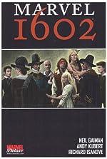 Marvel 1602 de Neil Gaiman