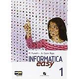 Informatica easy. Con espansione online. Per le Scuole superiori: 1