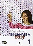 Informatica easy. Per le Scuole superiori. Con espansione online: 1