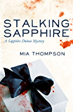 Stalking Sapphire: A Sapphire Dubois Mystery (Sapphire Dubois Mysteries)