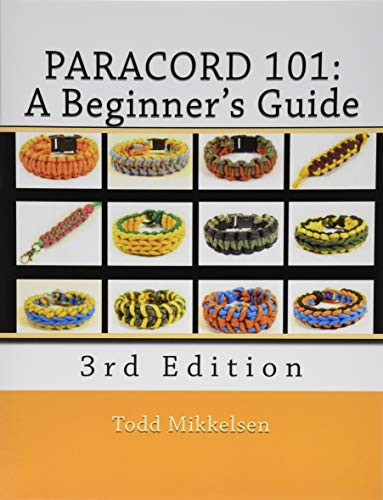 Paracord 101: A Beginner's Guide, 3rd Edition (Fob-lanyard)