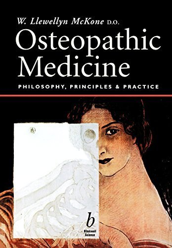 Osteopathic Medicine: Philosophy, Principles and Practice 1st Edition by McKone, Walter Llewellyn (2001) Paperback