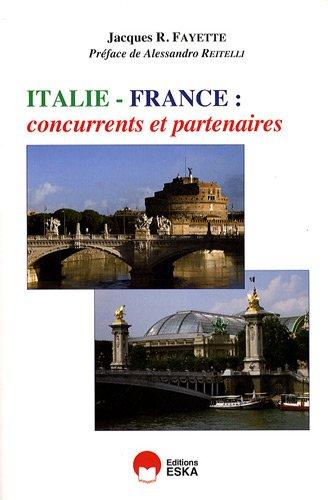 Italie-France. Concurrents et partenaires