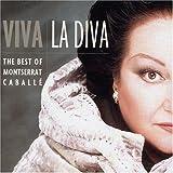 Viva la Diva - Best Of Montserrat Caballé - Edition remasterisée 24 Bits