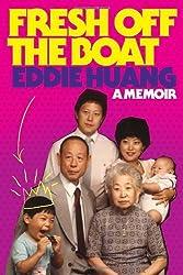Fresh Off the Boat: A Memoir by Eddie Huang (2013-03-20)