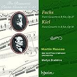 Fuchs - Concerto pour piano op. 27 / Kiel - Concerto pour piano op. 30