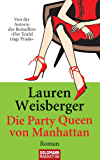 Die Party Queen von Manhattan: Roman