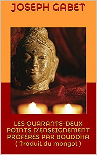 Les Quarante-deux points d'enset proferes par Bouddha