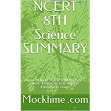 NCERT 8TH Science SUMMARY: Important for UPSC/CSAT/NDA/CDS/NET-JRF/CTET/SSC all Teaching and Competitive exams