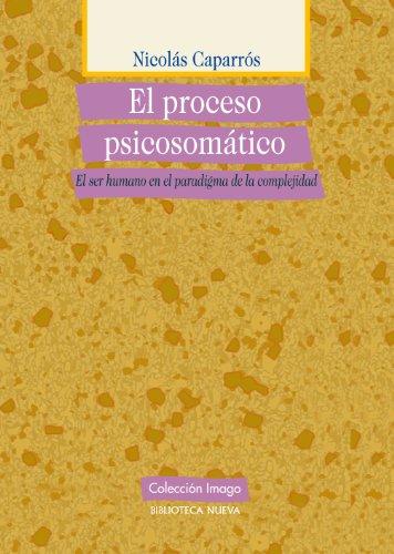 EL PROCESO PSICOSOMÁTICO (Colección Imago) por Nicolás Caparrós