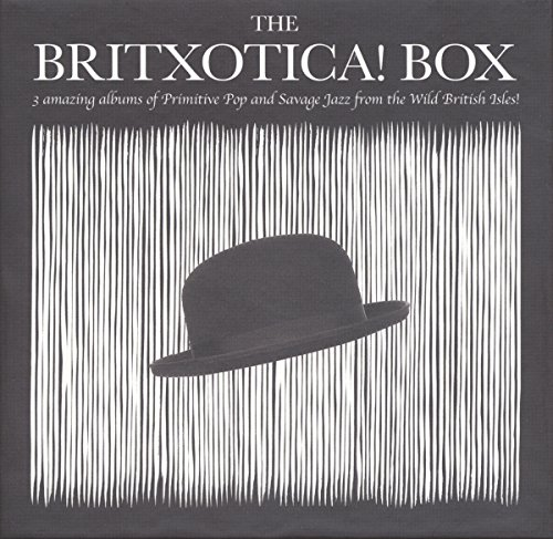 the-britxotica-box-three-amazing-albums-of-primitive-pop-and-savage-jazz-from-the-wild-british-isles