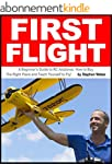 First Flight: A Beginner's Guide to R...