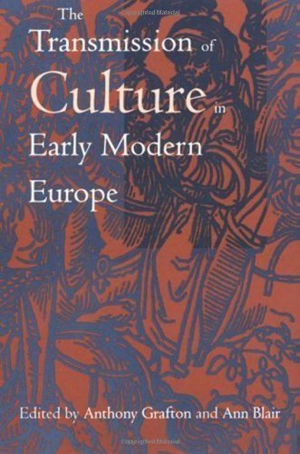 The Transmission of Culture in Early Modern Europe (1998-11-01)
