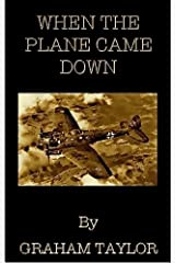 When The Plane Came Down Kindle Edition