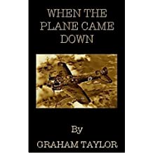When The Plane Came Down