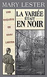 La variée était en noir: Incendies sur l'île aux Vierges (Les enquêtes de Mary Lester t. 25)