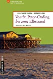 Von St. Peter-Ording bis zum Elbstrand: Diesseits des Meeres (Lieblingsplätze im GMEINER-Verlag)