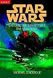 Star Wars. Das Erbe der Jedi-Ritter 3: Das Ve...Vergleich