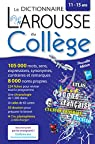 Larousse dictionnaire du Collège par Larousse