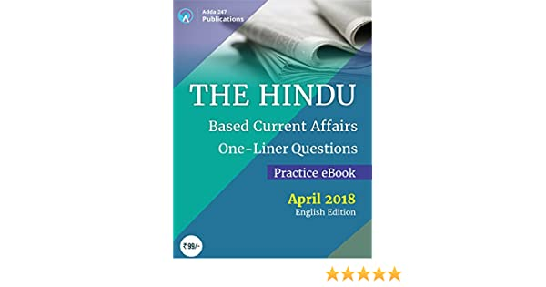 The Hindu Newspaper Based Current Affairs Practice Questions One-Liners  E-book