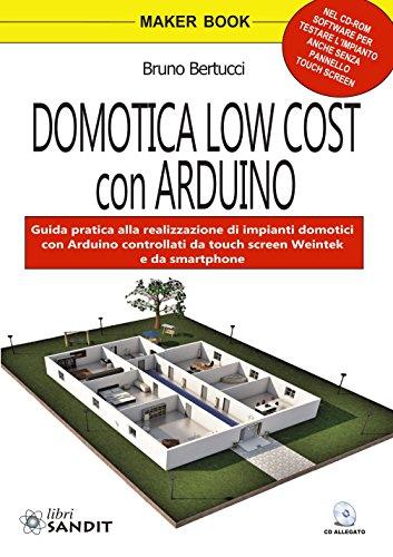 Domotica low cost con Arduino. Con CD-ROM