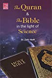The Quran the Bible in the lights of Science