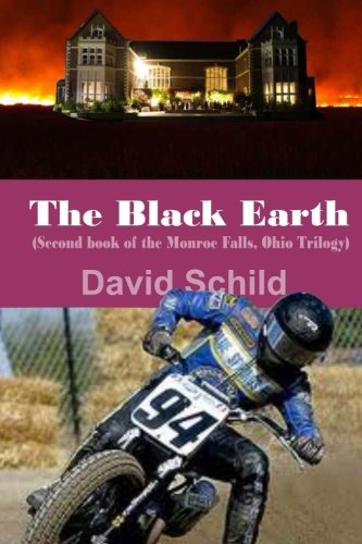 The Black Earth(Second book of the Monroe Falls Ohio trilogy): Monroe Falls, Ohio (Black-schild)