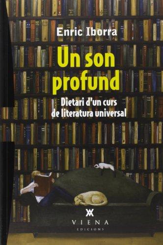 Un son profund : Dietari d'un curs de literatura universal