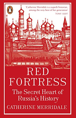 Red Fortress: The Secret Heart of Russia's History