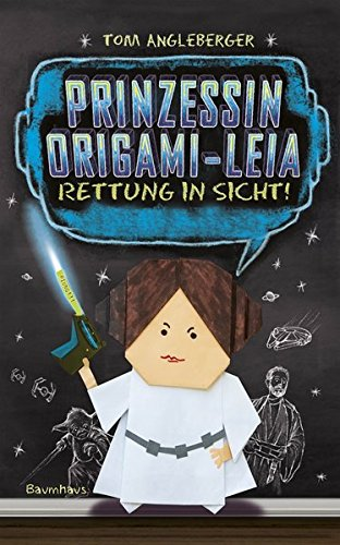 Prinzessin Origami-Leia: Rettung in Sicht!. Band 5
